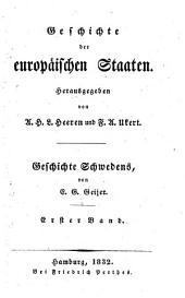 Geschichte Schwedens: Mit einem tabellarischen Königsverzeichniß, Band 1