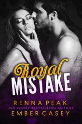 Royal Mistake: Volume 1