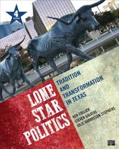 Lone Star Politics: Tradition and Transformation in Texas, Edition 4