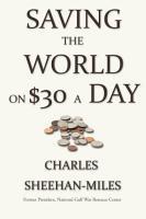 Saving the World On Thirty Dollars a Day PDF