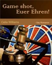 Game shot, Euer Ehren: (Skycity 6) - Gay Romance