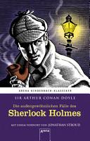 Die au  ergew  hnlichen F  lle des Sherlock Holmes PDF
