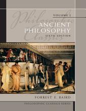 Philosophic Classics: Ancient Philosophy, Volume 1, Edition 6