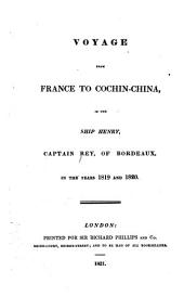 Voyage from France to Cochin China in the ship Henry in the years 1819 and 1820
