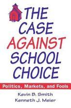 The Case Against School Choice PDF