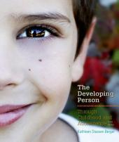 Developing Person Through Childhood and Adolescence: Edition 10