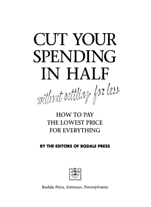 Cut Your Spending in Half Without Settling for Less