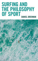 Surfing and the Philosophy of Sport PDF