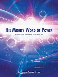 His Mighty Word Of Power Book PDF