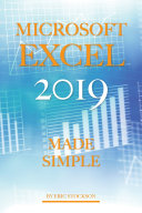 Microsoft Excel 2019: Made Simple