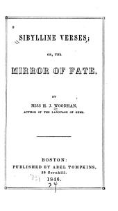 Sibylline Verses: Or the Mirror of Fate