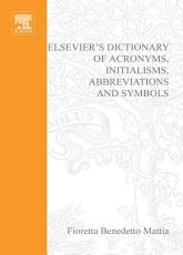 Elsevier s Dictionary of Acronyms  Initialisms  Abbreviations and Symbols PDF