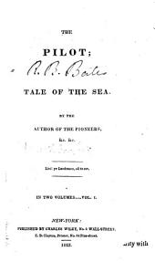 The Pilot: A Tale of the Sea, Volume 1