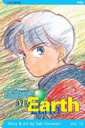 Please Save My Earth: Volume 12