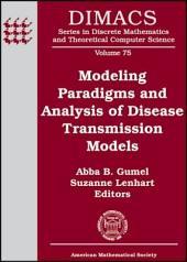 Modeling Paradigms and Analysis of Disease Transmission Models