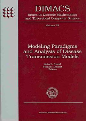 Modeling Paradigms and Analysis of Disease Transmission Models PDF