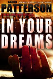 In Your Dreams: The WJA Series Book 3 (A Mark Appleton Thriller)