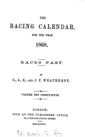 THE RACING CALENDAR FOR THE YEAR 1868