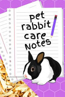 Pet Rabbit Care Notes