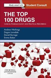 The Top 100 Drugs e-book: Clinical Pharmacology and Practical Prescribing
