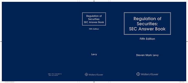 Regulation of Securities: SEC Answer Book, 5th Edition