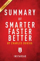 Smarter Faster Better: by Charles Duhigg | Summary & Analysis