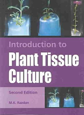 Introduction to Plant Tissue Culture
