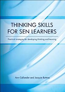 Thinking Skills for SEN Learners: Practical strategies for developing thinking and learning - eBook