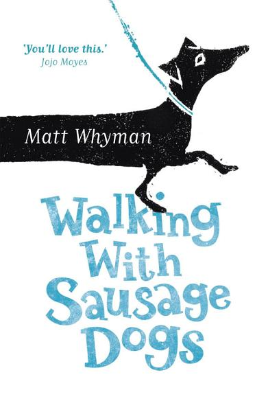 Download Walking with Sausage Dogs Book