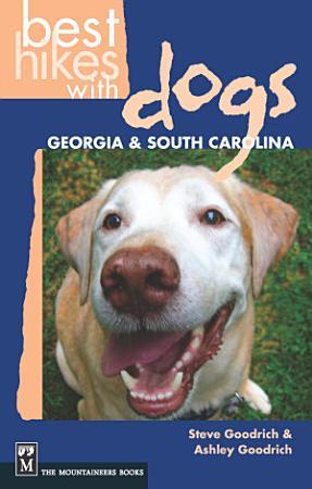Best Hikes with Dogs Georgia   South Carolina PDF