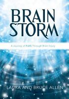 Brain Storm  A Journey of Faith Through Brain Injury PDF