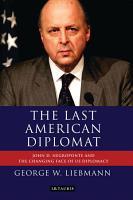 The Last American Diplomat PDF