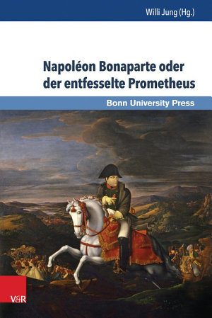 Napol  on Bonaparte oder der entfesselte Prometheus PDF