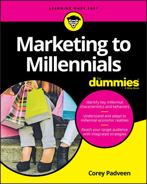 Marketing to Millennials For Dummies PDF