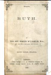 Ruth. Papers on her history and character