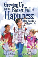 Growing Up with a Bucket Full of Happiness Book