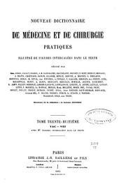 Nouveau dictionnaire de médecine et de chirurgie pratiques: Volume38
