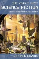 The Year s Best Science Fiction  Twenty Third Annual Collection PDF