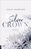 Silver Crown   Forbidden Royals PDF