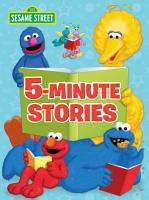 Sesame Street 5 Minute Stories  Sesame Street  PDF