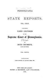 Pennsylvania State Reports: Volume 142