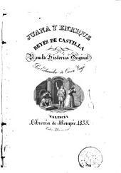 Juana y Enrique, reyes de Castilla: novela historica original
