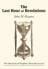 The Last Hour of Revelations