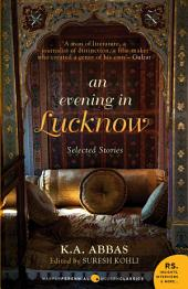 An Evening In Lucknow : Slected Stories
