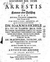 Discursus ... de arrestis. Von Kummer oder Beschlag ... publice examinandum proponit Anthonius Kappell (etc.)