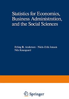 Statistics for Economics  Business Administration  and the Social Sciences Book