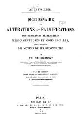 Dictionnaire des altérations et falsifications des substances alimentaires médicamenteuses et commerciales: avec líndication des moyens de les reconnaitre