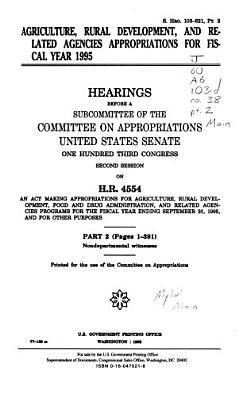 Agriculture  Rural Development  and Related Agencies Appropriations for Fiscal Year 1995  Nondepartmental witnesses PDF
