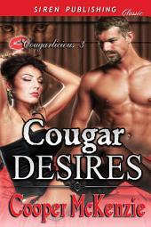 Cougar Desires [Cougarlicious 3]