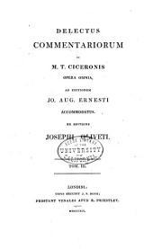 Delectus commentariorum in M. T. Ciceronis opera omnia: Volume 3